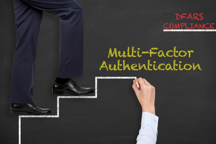 Taking Steps Toward DFARS Compliance: Multi-Factor Authentication