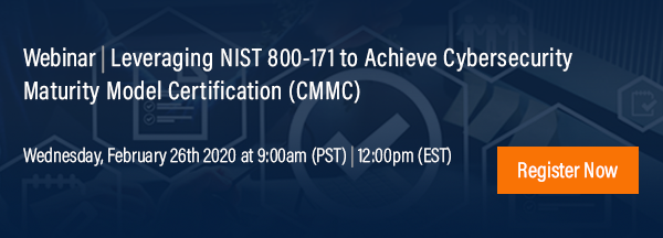 Webinar Leveraging NIST 800-171 to Achieve CMMC Registration Link
